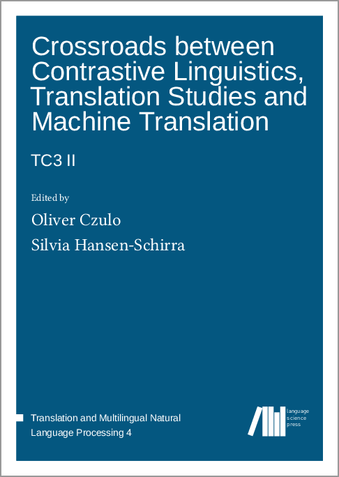 Cover for  Crossroads between contrastive linguistics, translation studies and machine translation: TC3-II