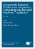 Forthcoming: Crossroads between contrastive linguistics, translation studies and machine translation: Translation: Computation, Corpora, Cognition II