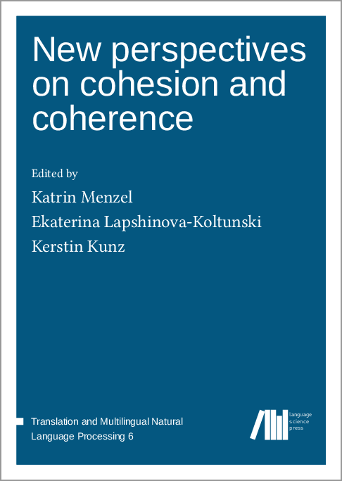 Cover for  New perspectives on cohesion and coherence: Implications for translation