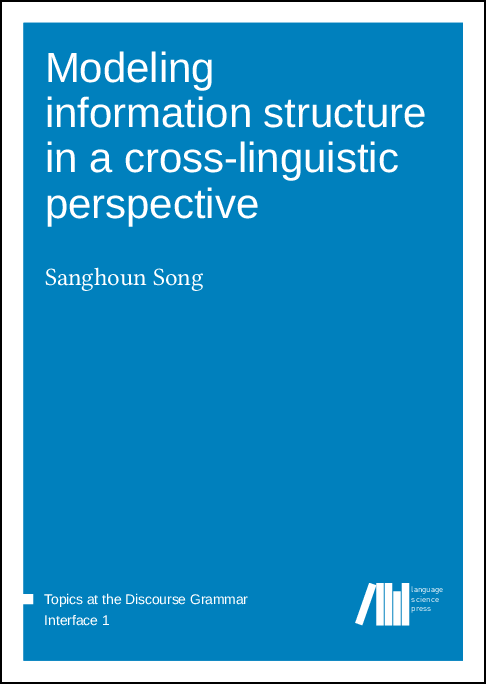 Cover for  Modeling  information structure in a cross-linguistic perspective
