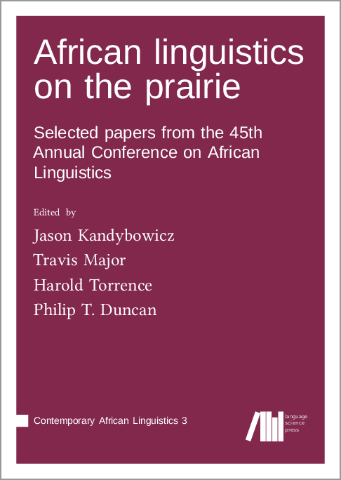 Cover for Forthcoming: African linguistics on the prairie: Selected papers from the 45th Annual Conference on African Linguistics