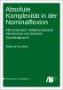 Cover for Forthcoming: Absolute Komplexität in der Nominalflexion: Althochdeutsch, Mittelhochdeutsch, Alemannisch und deutsche Standardsprache