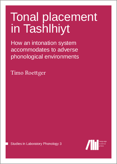 Cover for Forthcoming: Tonal placement in Tashlhiyt: How an intonation system accommodates to adverse phonological environments