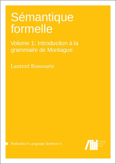 Cover for Forthcoming: Sémantique formelle: Volume 1 : Introduction à la grammaire de Montague