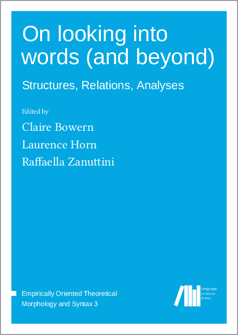 Cover for  On looking into words (and beyond): Structures, Relations, Analyses