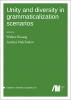 Cover for  Unity and diversity in grammaticalization scenarios