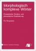 Cover for Forthcoming: Morphologisch komplexe Wörter im Deutschen: Prosodische Struktur und phonetische Realisierung