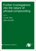 Cover for  Further investigations into the nature of phrasal compounding