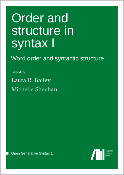 Cover for  Order and structure in syntax I: Word order and syntactic structure