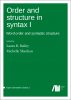 Cover for Forthcoming: Order and structure in syntax I: Word order and syntactic structure
