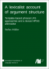 Cover for A lexicalist account of argument structure: Template-based phrasal LFG approaches and a lexical HPSG alternative