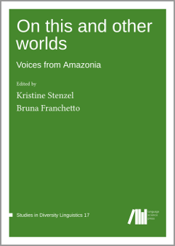 Cover for  On this and other worlds: Voices from Amazonia