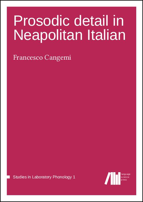 Cover for  Prosodic detail in Neapolitan Italian