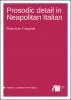 Prosodic detail in Neapolitan Italian