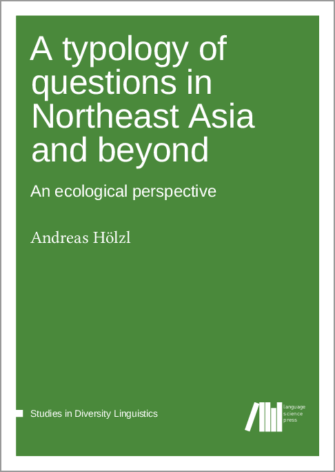 Cover for A typology of questions in Northeast Asia and beyond: An ecological perspective