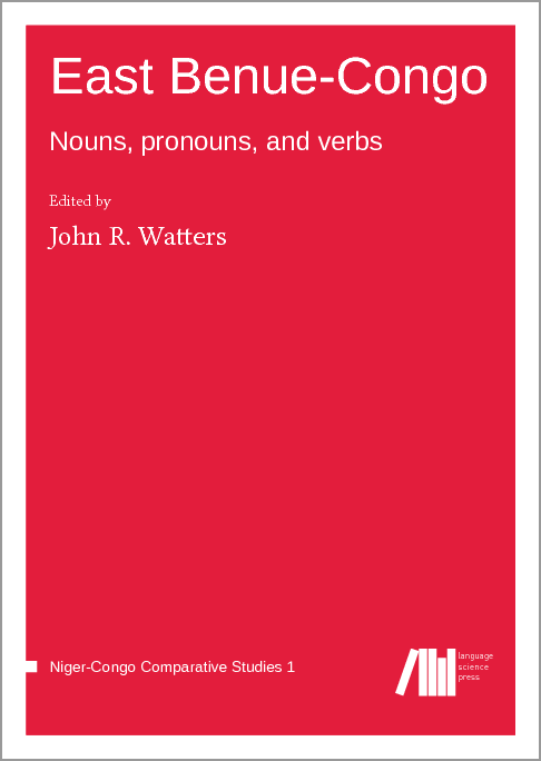 Cover for  East Benue-Congo: Nouns, pronouns, and verbs