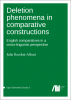 Cover for  Deletion phenomena in comparative constructions: English comparatives in a cross-linguistic perspective
