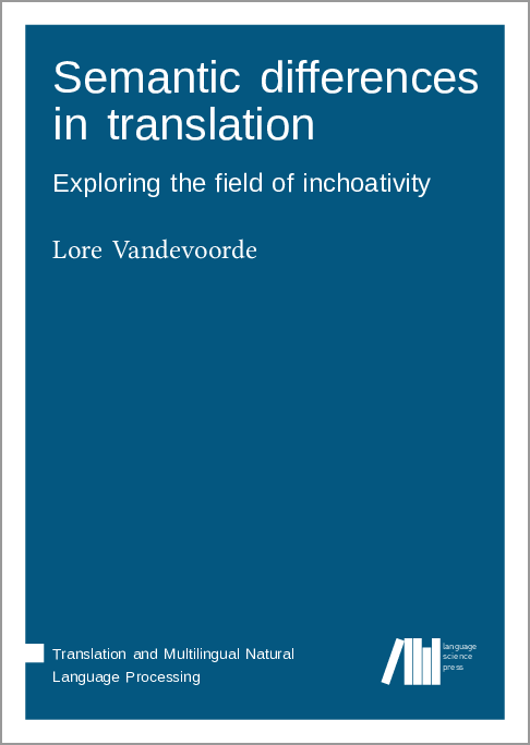 Cover for  Semantic differences in translation: Exploring the field of inchoativity