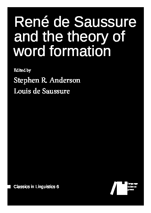 Cover for  René de Saussure and the theory of word formation