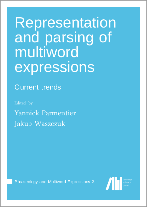 Cover for  Representation and parsing of multiword expressions: Current trends