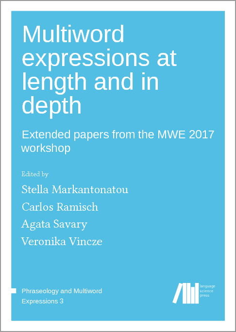 Cover for Forthcoming: Multiword expressions at length and in depth: Extended papers from the MWE 2017 workshop