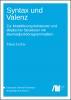 Cover for  Syntax und Valenz: Zur Modellierung kohärenter und elliptischer Strukturen mit Baumadjunktionsgrammatiken