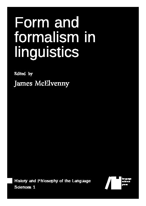 Cover for  Form and formalism in linguistics
