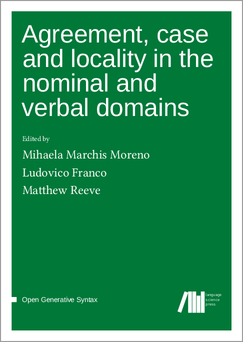 Cover for  Agreement, case and locality in the nominal and verbal domains