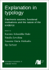 Cover for Forthcoming: Explanation in typology: Diachronic sources, functional motivations and the nature of the evidence