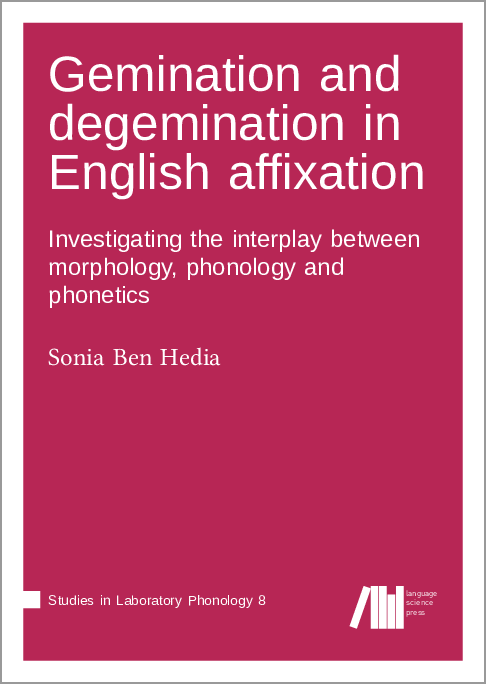 Cover for Forthcoming: Gemination and degemination in English affixation: Investigating the interplay between morphology, phonology and phonetics