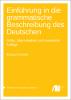 Cover for  Einführung in die grammatische Beschreibung des Deutschen: Dritte, überarbeitete und erweiterte Auflage