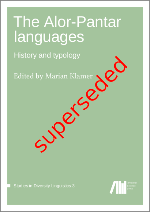 Cover for Superseded: The Alor-Pantar languages: History and typology