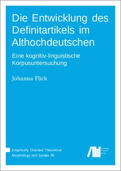 Cover for Die Entwicklung des Definitartikels im Althochdeutschen: Eine kognitiv-linguistische Korpusuntersuchung