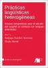 Cover for Forthcoming: Prácticas lingüísticas heterogéneas: Nuevas perspectivas para el estudio del español en contacto con lenguas amerindias