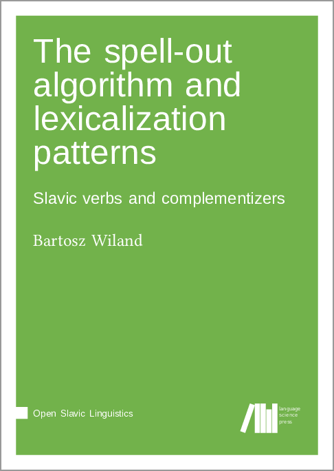 Cover for The spell-out algorithm and lexicalization patterns: Slavic verbs and complementizers