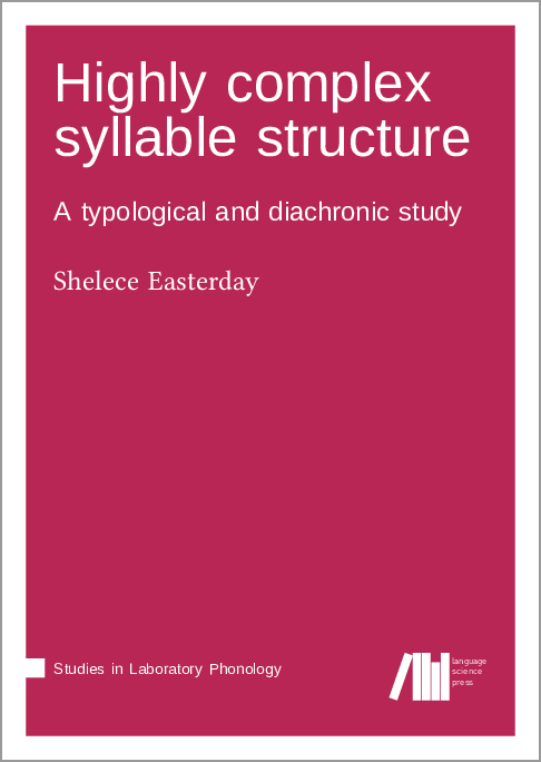 Cover for Forthcoming: Highly complex syllable structure: A typological and diachronic study