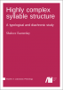 Cover for  Highly complex syllable structure: A typological and diachronic study