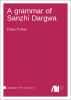 Cover for Forthcoming: A grammar of Sanzhi Dargwa