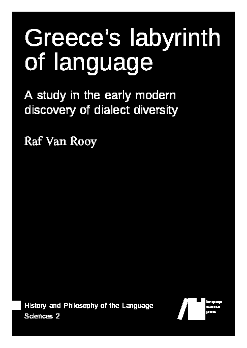 Cover for Forthcoming: Greece's labyrinth of language: A study in the early modern discovery of dialect diversity
