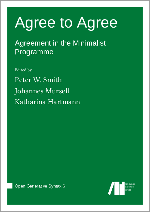Cover for Forthcoming: Agree to Agree: Agreement in the Minimalist Programme