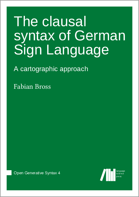 Cover for Forthcoming: The clausal syntax of German Sign Language: A cartographic approach