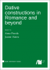 Cover for Forthcoming: Dative constructions in Romance and beyond