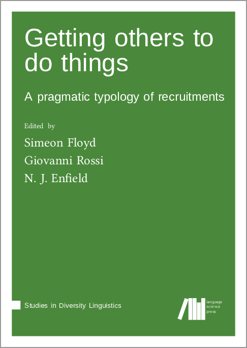 Cover for Forthcoming: Getting others to do things: A pragmatic typology of recruitments