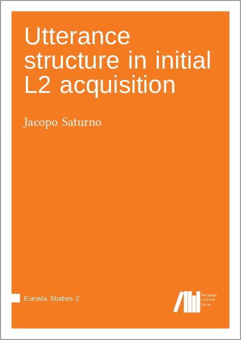 Cover for  Utterance structure in initial L2 acquisition