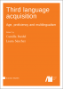 Cover for Forthcoming: Third language acquisition: Age, proficiency and multilingualism