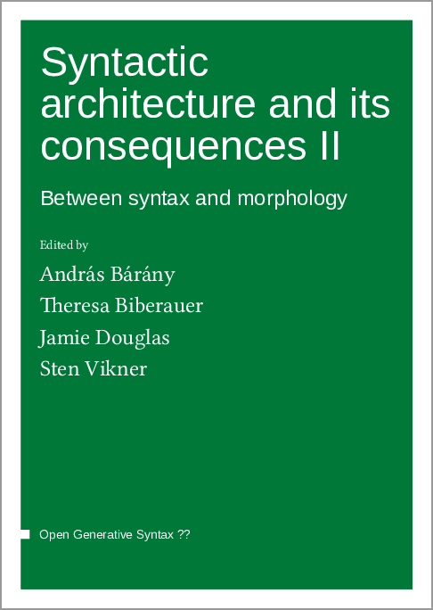 Cover for  Syntactic architecture and its consequences II: Between syntax and morphology