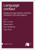 Cover for Forthcoming: Language contact: Bridging the gap between individual interactions and areal patterns