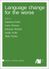 Cover for Forthcoming: Language change for the worse
