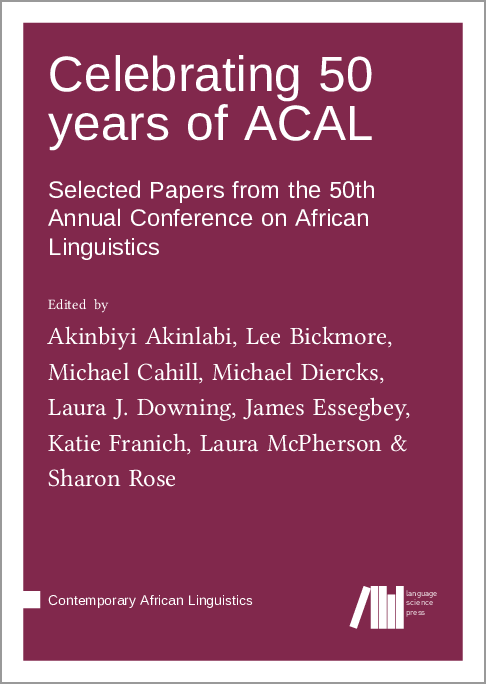 Cover for Forthcoming: Celebrating 50 years of ACAL: Selected Papers from the 50th Annual Conference on African Linguistics