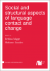 Cover for Forthcoming: Social and structural aspects of language contact and change